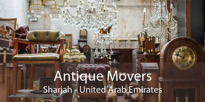 Antique Movers Sharjah - United Arab Emirates
