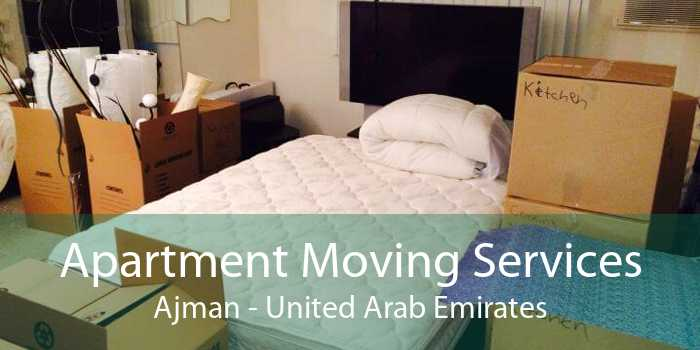 Apartment Moving Services Ajman - United Arab Emirates