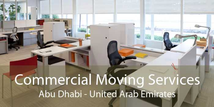 Commercial Moving Services Abu Dhabi - United Arab Emirates