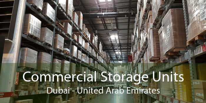 Commercial Storage Units Dubai - United Arab Emirates
