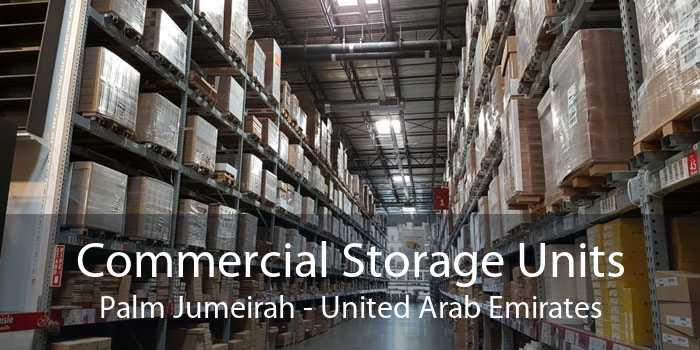 Commercial Storage Units Palm Jumeirah - United Arab Emirates