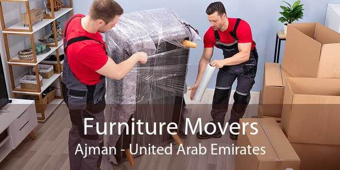 Furniture Movers Ajman - United Arab Emirates