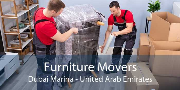 Furniture Movers Dubai Marina - United Arab Emirates