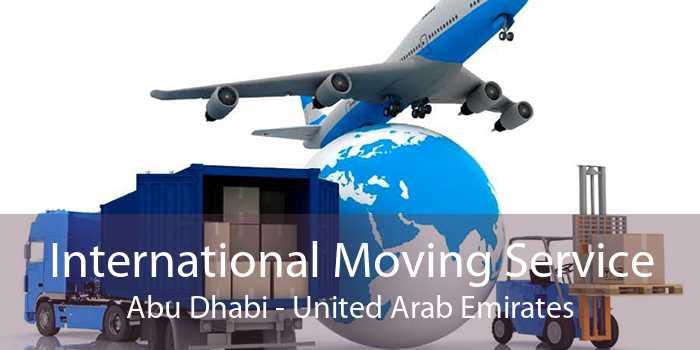 International Moving Service Abu Dhabi - United Arab Emirates