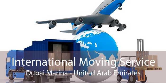International Moving Service Dubai Marina - United Arab Emirates