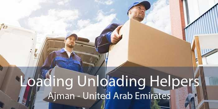 Loading Unloading Helpers Ajman - United Arab Emirates