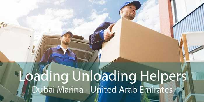 Loading Unloading Helpers Dubai Marina - United Arab Emirates