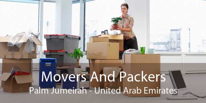 Movers And Packers Palm Jumeirah - United Arab Emirates