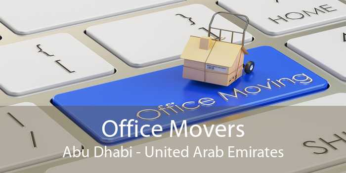 Office Movers Abu Dhabi - United Arab Emirates