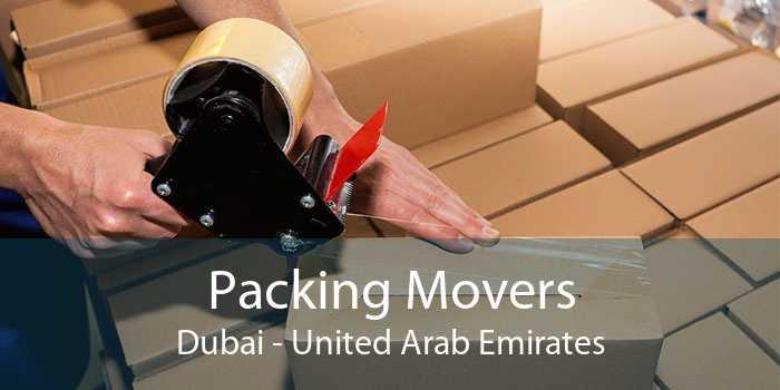 Packing Movers Dubai - United Arab Emirates