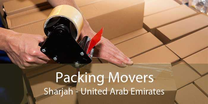 Packing Movers Sharjah - United Arab Emirates