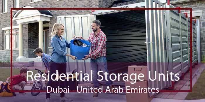 Residential Storage Units Dubai - United Arab Emirates