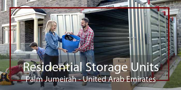 Residential Storage Units Palm Jumeirah - United Arab Emirates