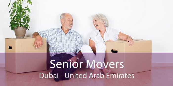 Senior Movers Dubai - United Arab Emirates