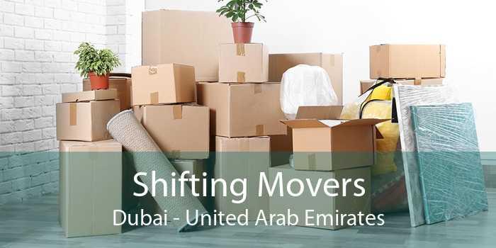 Shifting Movers Dubai - United Arab Emirates