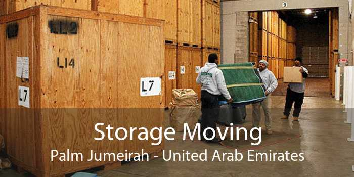 Storage Moving Palm Jumeirah - United Arab Emirates