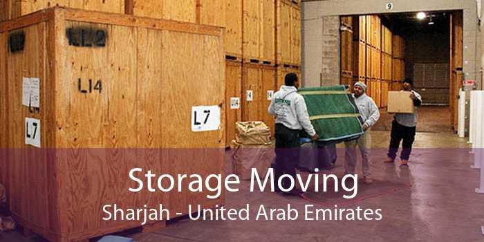 Storage Moving Sharjah - United Arab Emirates